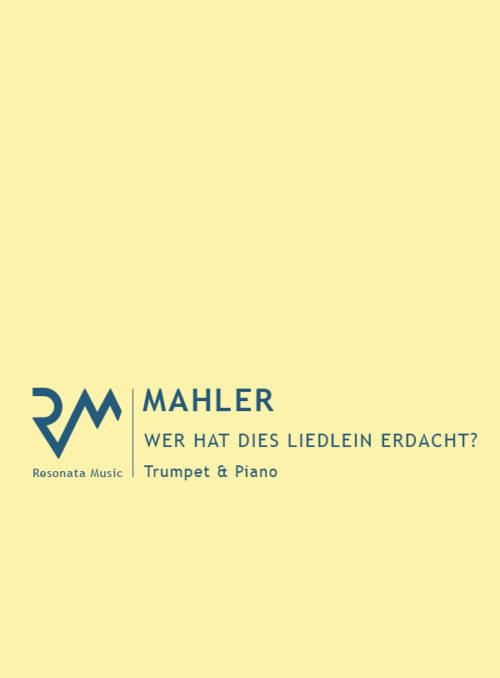 Mahler - Wer hat dies Liedlein cover