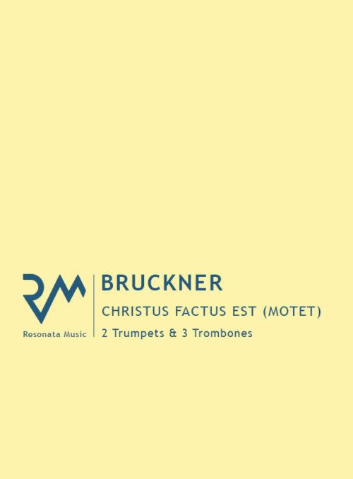 Bruckner - Christus Factus cover