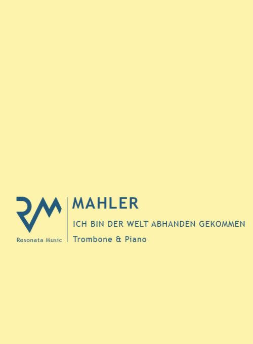 Mahler - Ich bin der Welt cover