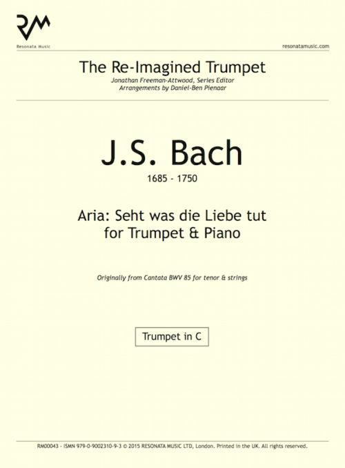 Bach - Seht was die Liebe inner coer