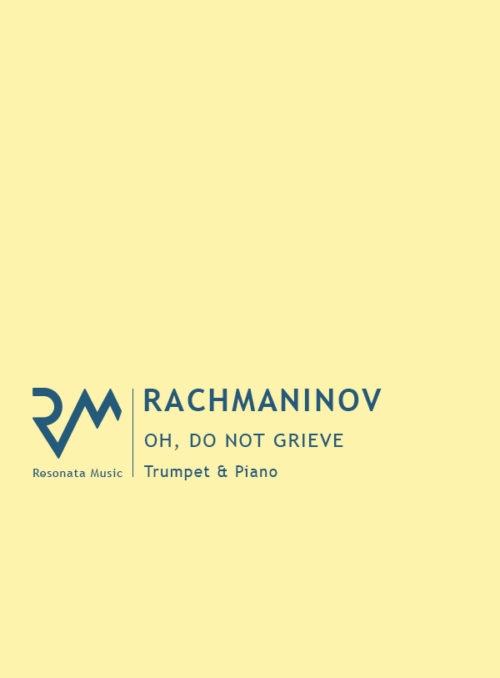 Rachmaninov - Oh do not grieve cover