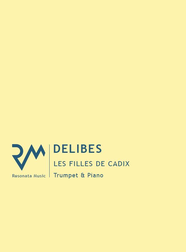 Delibes – Les Filles de Cadix for Trumpet & Piano
